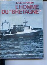 """L'HOMME DU """"BRETAGNE"""" - Joseph Perrin 1972"""
