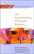 The Social Psychology of Consumer Behaviour Applying Social Psychology