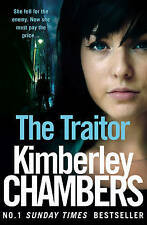 The Traitor by Kimberley Chambers (Paperback, 2017)