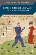 Social Movements and Transformation: Challenging Neoliberalism at Turkey's...