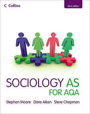Sociology AS for AQA by Dave Aiken, Steve Chapman, Stephen Moore (Paperback, 20…