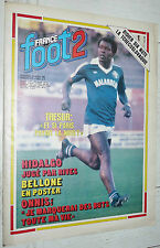 FRANCE FOOT 2 N°212 1982 FOOTBALL BELLONE TRESOR DALGER ONNIS ARTELESA HONDURAS