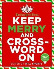 The New York Times Keep Merry and Crossword On : Easy to Hard Puzzles by The...