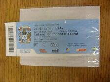 12/09/2009 BIGLIETTO: COVENTRY CITY V Bristol City (SKY Creations Lounge). se non
