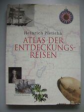 Atlas der Entdeckungsreisen 2000 Heinrich Pleticha