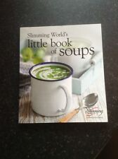 Slimming World's Little Book Of Soups - Fantastic soup recipes - Extra Easy / SP