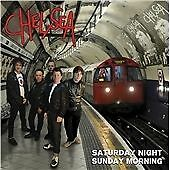 Chelsea - Saturday Night Sunday Morning (2015)