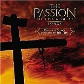 The Passion of the Christ : The Songs (Original Motion Picture Soundtrack)