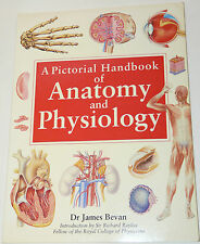 A Pictorial Handbook of Anatomy and Physiology by James Bevan (Paperback, 1994)