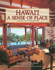 Hawaii A Sense of Place Island Interior Design by McGrath Mary (2005, Hardcover)