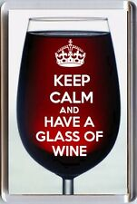 New KEEP CALM and HAVE A GLASS of  WINE Red Wine FRIDGE MAGNET Unique Gift Idea
