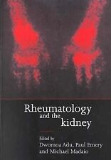 Rheumatology and the Kidney (Oxford Clinical Nephrology Series)