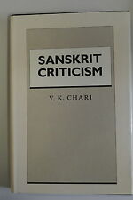 Book. Sanskrit Criticism by V.K. Chari. Hardback, Dustjacket. 1st edition. 1990)