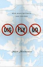 No Dig, No Fly, No Go: How Maps Restrict and Control-ExLibrary