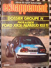 ECHAPPEMENT 1982 BMW 528 GR.A + PRODUCTION / ALFA ALFASUD Ti / FORD ESCORT XR3i