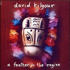 Feather In The Engine - David Kilgour (2002, CD NEUF)