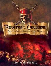 PIRATES OF THE CARIBBEAN-FROM THE MAGIC KINGDOM TO THE MOVIES--LIKE NEW-