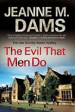 The Evil That Men Do 11 by Jeanne M. Dams (2013, Hardcover, Large Type)