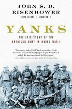 br - Yanks :  Epic Story of the American Army in World War I ,J Eisenhower, SB,