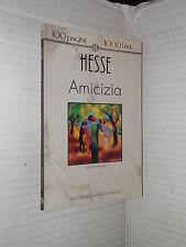 AMICIZIA Hermann Hesse Mirella Ulivieri Newton 1992 libro romanzo narrativa di