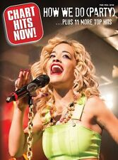 Chart Hits Now How We Do Rita Ora Play Pop Coldplay Piano Guitar PVG Music Book