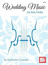 Mel Bay Wedding Music for Solo Violin Play BEETHOVEN Mozart Classical Music Book