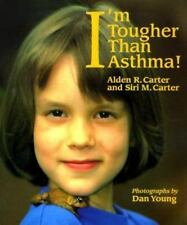 Concept Book: I'm Tougher Than Asthma! by Siri M. Carter and Alden R. Carter...