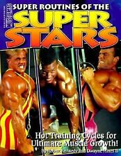 Super Routines of the Super Stars : Hot Training Cycles for Ultimate Muscle...