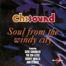 Chi-Sound: Soul From The Windy City (CDSEWD 121)