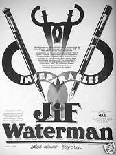 PUBLICITÉ 1930 INSÉPARABLES JIF WATERMAN LES DEUX FAVORIS - ADVERTISING