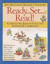 Ready, Set, Read! : The Beginning Reader's Treasury by Joanna Cole, Anne...