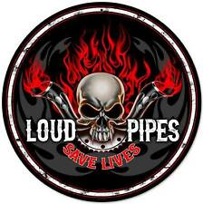 Lethal Threat Loud Pipes Save Lives Metal Sign Man Cave Garage Body Shop LETH132