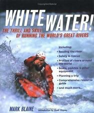 Whitewater!: The Thrill and Skill of Running the World's Great Rivers