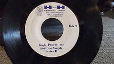 ** RARE ONE OF A KIND 45 ** JINGLE PRODUCTIONS AUDITION SAMPLE ON H&H RECORDS