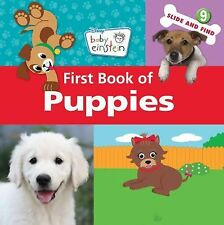 Baby Einstein: First Book of Puppies (Baby Einstein (Special Formats)), Ring, Su