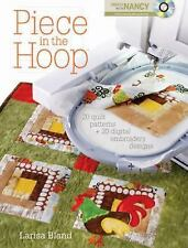 New Piece in the Hoop: 20 Quilt Projects + 40 Machine Embroidery Designs + DVD