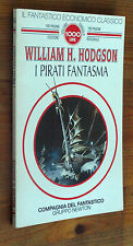 WILLIAM H. HODGSON: I pirati fantasma p. e. 1994  Newton