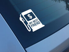 MY BEST FRIEND $ PETROL FUNNY CAR STICKER DECAL WINDOW BUMPER VINYL JDM DUB