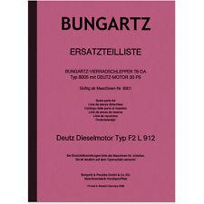 Bungartz Vierradschlepper T8-DA Ersatzteilliste Ersatzteilkatalog 8505 Deutz F2L