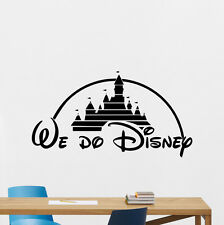We Do Disney Wall Decal Castle Quote Vinyl Sticker Nursery Poster Decor 180crt