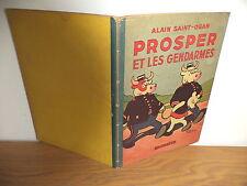 E.O. 1940 Prosper et les Gendarmes Alain Saint-Ogan edition Hachette