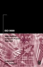 ISO 9000 : 2000 Auditing Using the Process Approach by John Thompson and...