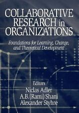 Collaborative Research in Organizations: Foundations for Learning, Cha-ExLibrary