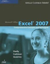 Microsoft Office Excel 2007: Comprehensive Concepts and Techniques (Shelly Cashm