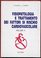 LIBRO  -  FISIOLOGIA E TRATTAMENTO DEI FATTORI DI RISCHIO CARDIOVASCOLARI VOL.II
