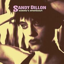 `Dillon, Sandy`-Nobody`S Sweetheart  CD NEW