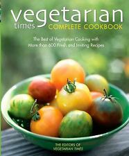 Vegetarian Times Complete Cookbook (Second Edition), Vegetarian Times, 076455959