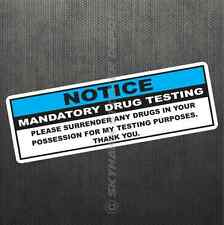 Funny Drug Test Notice Vinyl Decal Bumper Sticker Weed Decal Fit Jeep Ford F150