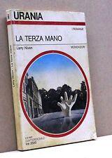 LA TERZA MANO - L.Niven [urania, i romanzi, 1054, 2-8-1987]