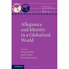 Allegiance Identity Globalised . Hardcover 9781107074330 Cond=LN:NSD SKU:3195832